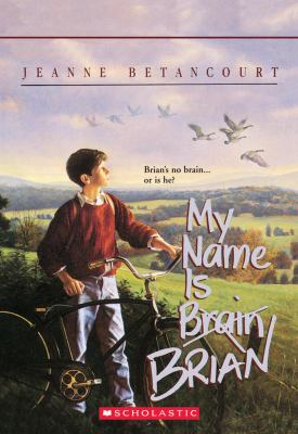 My Name Is Brian Brain