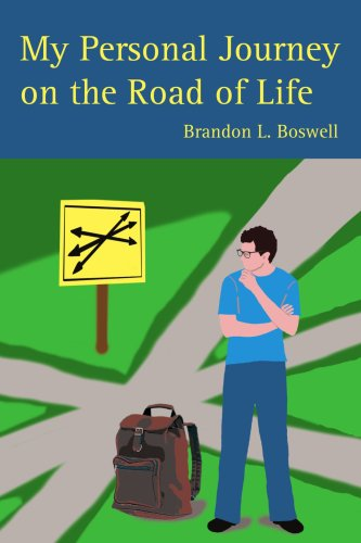 My Personal Journey on the Road of Life 9780595428052