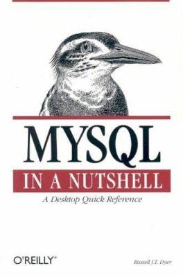 MySQL in a Nutshell 9780596007898