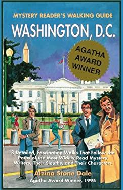 Mystery Reader's Walking Guide: Washington, D.C. 9780595307159