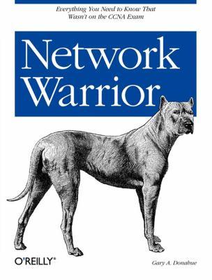 Network Warrior 9780596101510