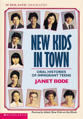New Kids in Town: Oral Histories of Immigrant Teens 9780590441445
