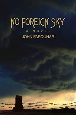 No Foreign Sky 9780595433735