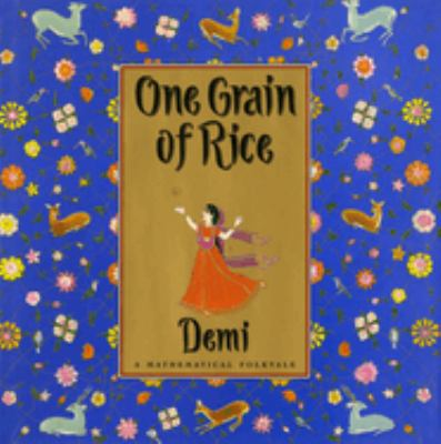 One Grain of Rice: A Mathematical Folktale 9780590939980