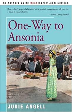 One-Way to Ansonia 9780595158300