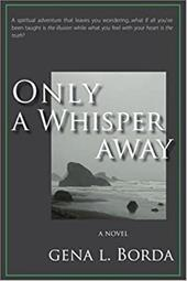 Only a Whisper Away