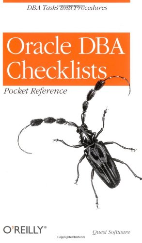 Oracle DBA Checklists Pocket Reference 9780596001223