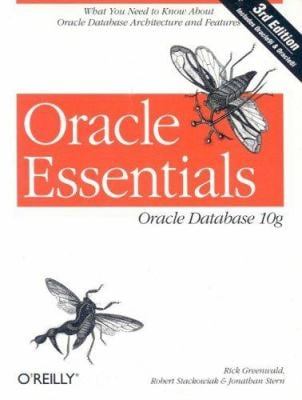 Oracle Essentials: Oracle Database 10g 9780596005856