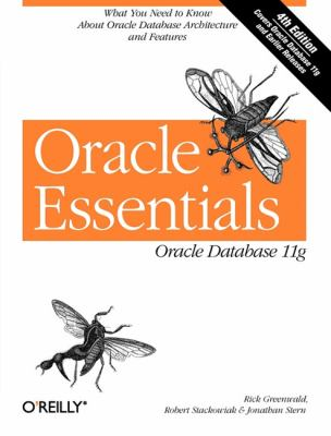 Oracle Essentials: Oracle Database 11g 9780596514549