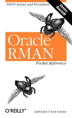 Oracle RMAN Pocket Reference 9780596002336