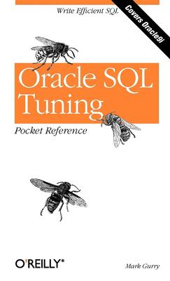 Oracle SQL Tuning Pocket Reference 9780596002688
