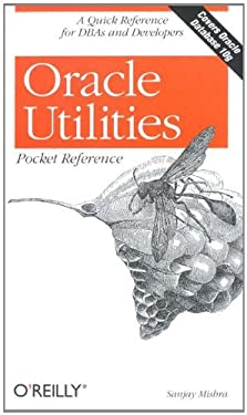 Oracle Utilities Pocket Reference 9780596008994
