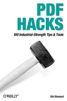 PDF Hacks 9780596006556