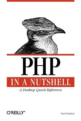 PHP in a Nutshell 9780596100674