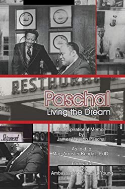 Paschal: Living the Dream 9780595374533