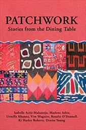 Patchwork: Stories from the Dining Table