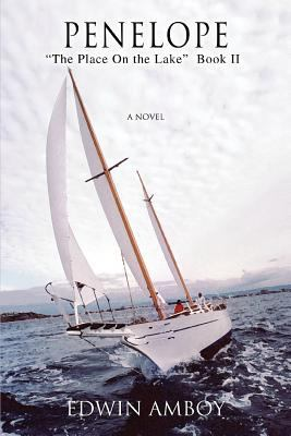 Penelope: The Place on the Lake Book II 9780595449415