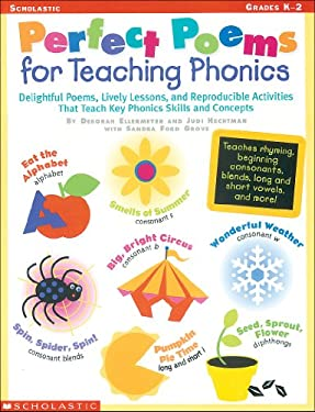 Perfect Poems for Teaching Phonics: Delightful Poems, Lively Lessons, and Reproducible Activities That Teach Key Phonics Skills and Concepts 9780590390194