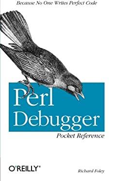 Perl Debugger Pocket Reference 9780596005030