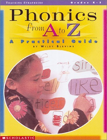 Phonics from A to Z: A Practical Guide 9780590315104