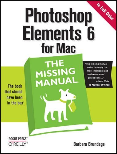 Photoshop Elements 6 for Mac: The Missing Manual 9780596519360