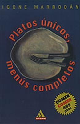 Platos Unicos, Menus Completos 9780595155910