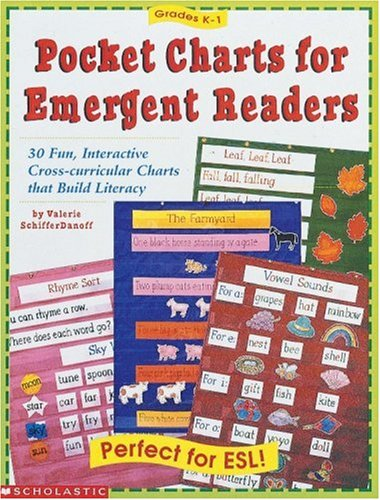 Pocket Charts for Emergent Readers: 30 Fun, Interactive Cross-Curricular Charts That Build Literacy 9780590314701