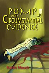 Pomp and Circumstantial Evidence 2143708