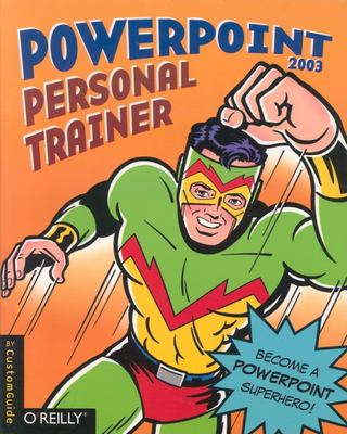 PowerPoint 2003 Personal Trainer [With CDROM] 9780596008550