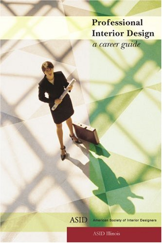 Professional Interior Design: A Career Guide