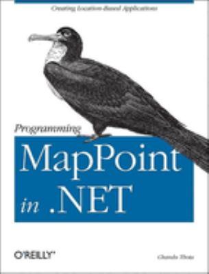 Programming MapPoint in .NET 9780596009069