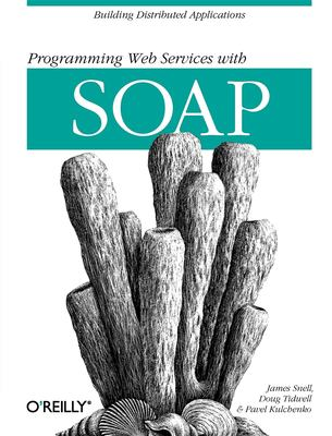 Programming Web Services with Soap 9780596000950