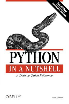 Python in a Nutshell 9780596100469