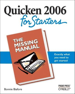 Quicken 2006 for Starters: The Missing Manual 9780596101275