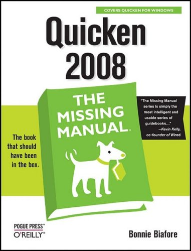 Quicken 2008: The Missing Manual 9780596515157