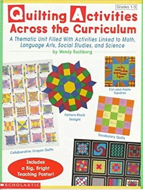 Quilting Activities Across the Curriculum 9780590965583