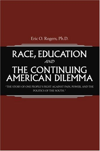 Race, Education and the Continuing American Dilemma: