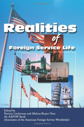 Realities of Foreign Service Life 9780595250776