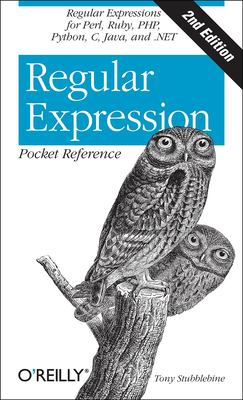 Regular Expression Pocket Reference 9780596514273