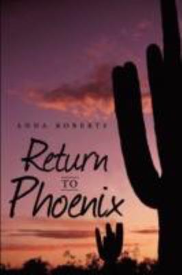 Return to Phoenix 9780595487967