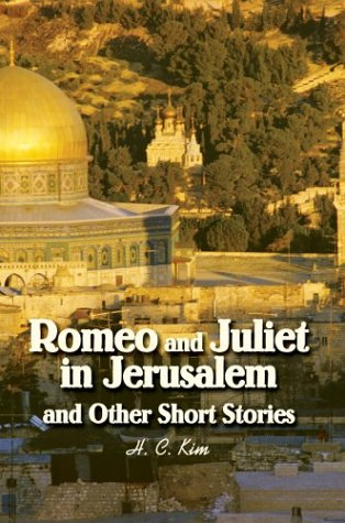 Romeo and Juliet in Jerusalem and Other Short Stories 9780595658657