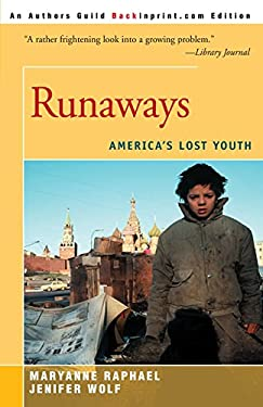 Runaways: America's Lost Youth 9780595149780