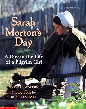 Day in the Life of a Pilgrim Girl (Blr): A Day in the Life of a Pilgrim Girl 9780590474009