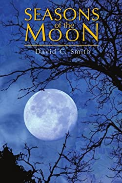 Seasons of the Moon 9780595374427
