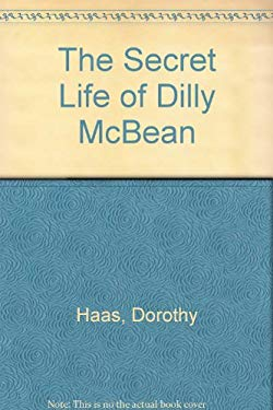 The Secret Life of Dilly McBean