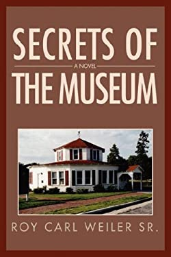 Secrets of the Museum 9780595716609