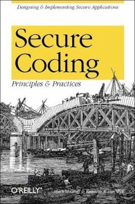 Secure Coding : Principles and Practices
