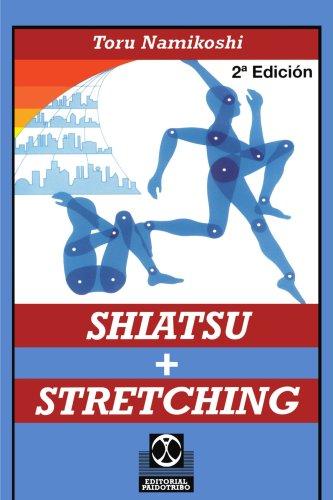 Shiatsu + Stretching 9780595193844