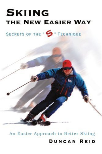 Skiing the New Easier Way: Secrets of the