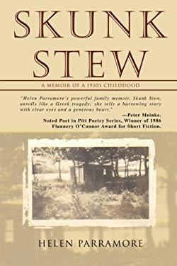 Skunk Stew: A Memoir of a 1930s Childhood 9780595476718